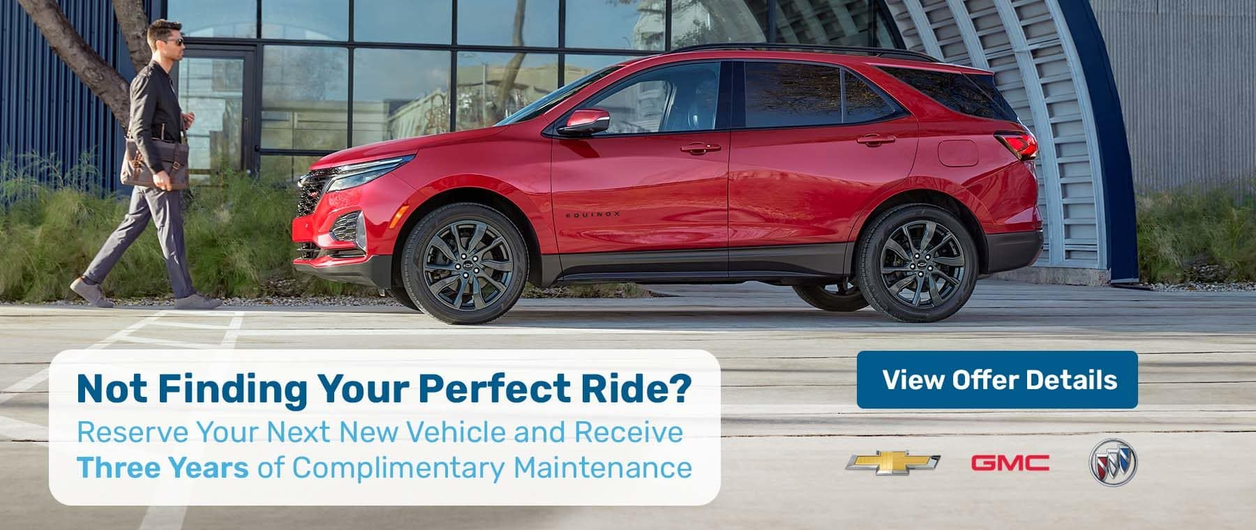 Reserve Your Next Chevy, Buick, or GMC and Receive Three Years of Complimentary Maintenance