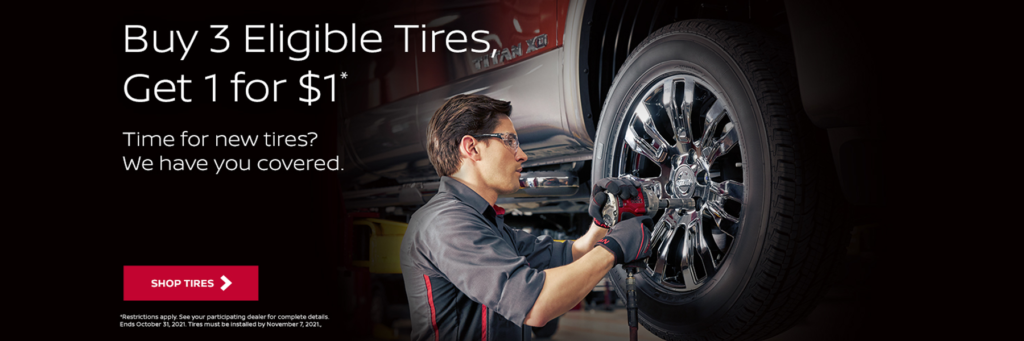 Buy 3 Eligible Tires Get 1 For 1 Dollar - Kelly Nissan of Woburn