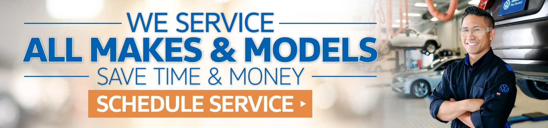 We Service All Makes & Models - Click to Schedule Service